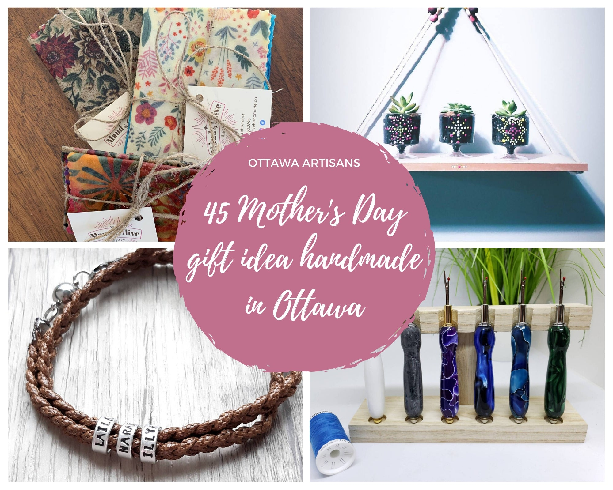 Mother's Day Gifts Handmade in Ottawa