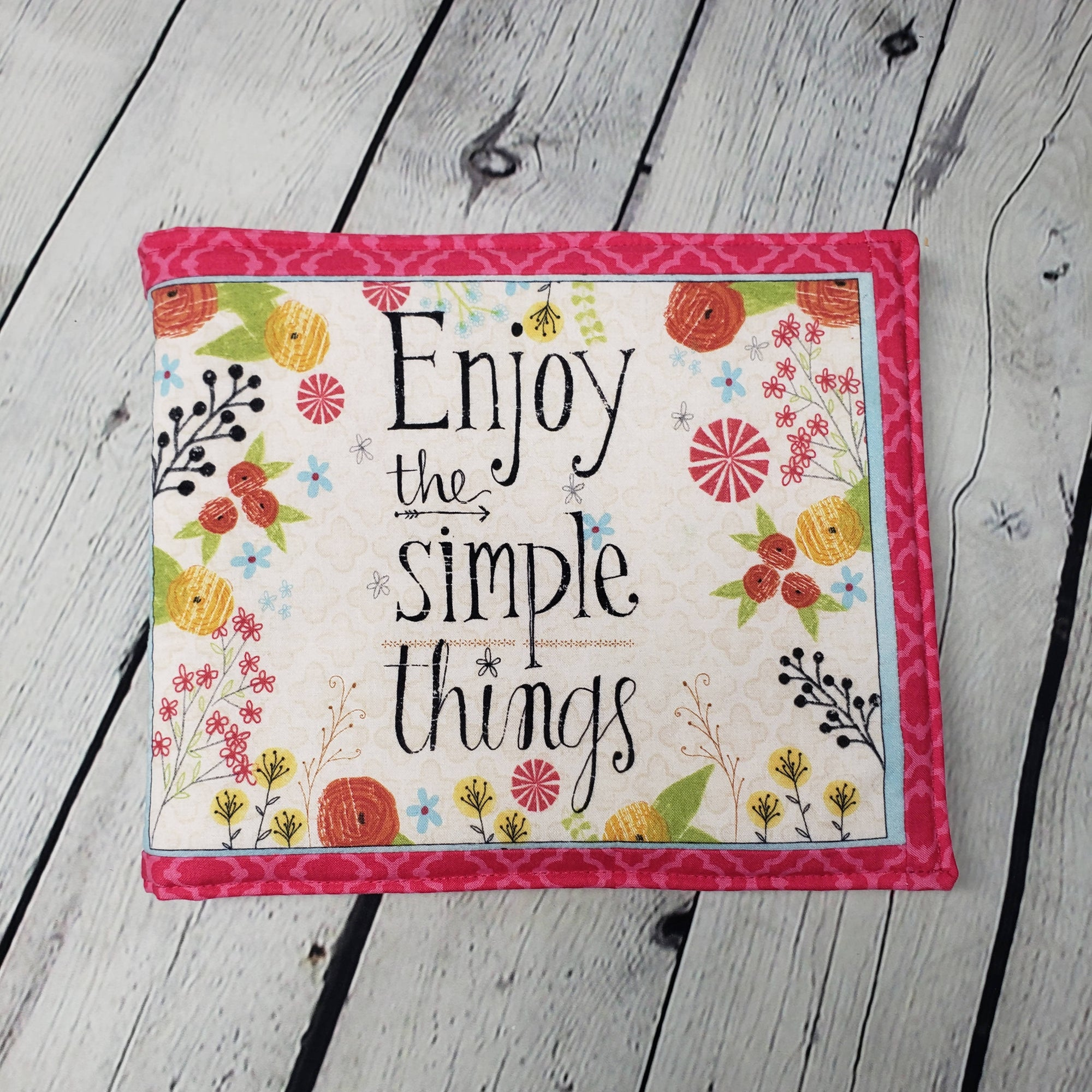 "Cloth book ""Enjoy the Simple Things"""