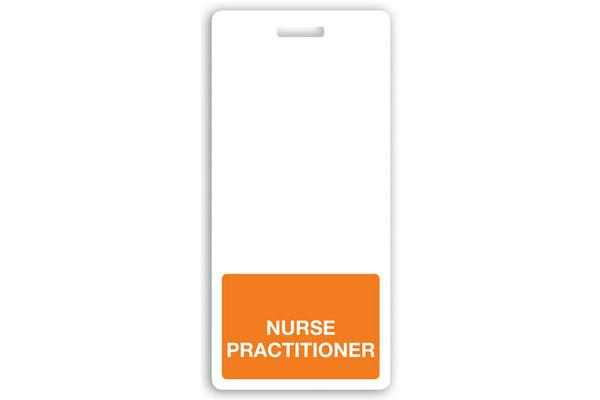 NURSE PRACTITIONER Vertical Badge Buddy - 25 - All Things Identification