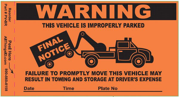 Parking Violation Stickers - 25 per package PV-BR000 - All Things Identification