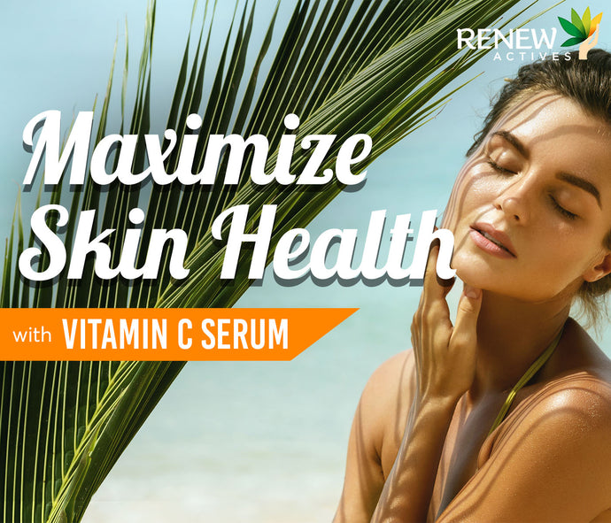 Maximize Skin Health with Vitamin C Serum