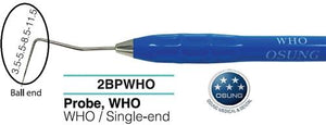 Dental Ball End Probe, Autoclavable Silicone Handle, PWHO - Osung USA
