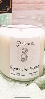 Shady Pines Picture It.... Quarantine 2020