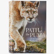 Path of the Puma: The Remarkable Resilience of the Mountain Lion by Jim Williams