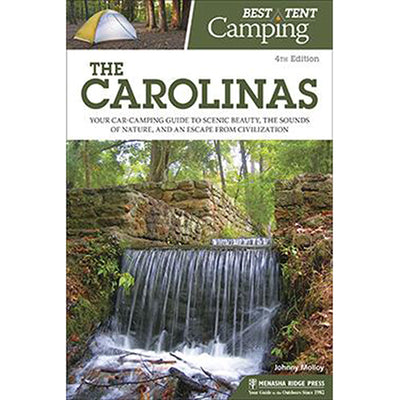 Best in Tent Camping: The Carolinas, 4ed