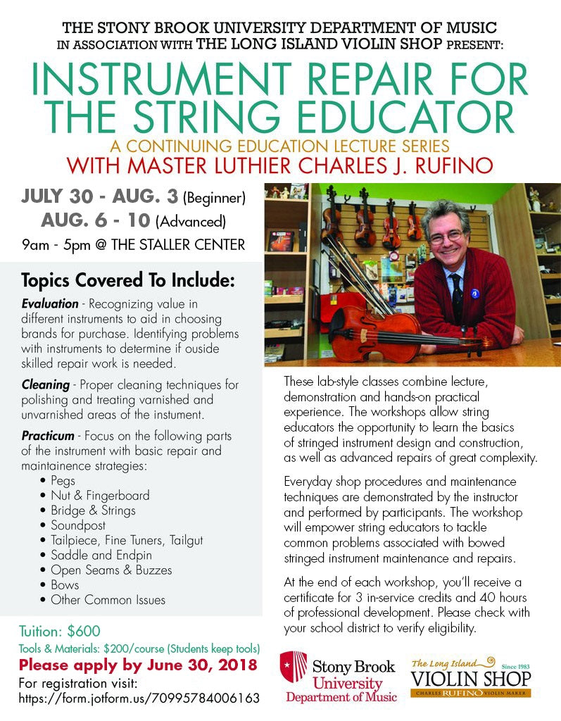 Instrument Repair for the String Educator and Music Ed Students: Summer Masterclass with Charles Rufino