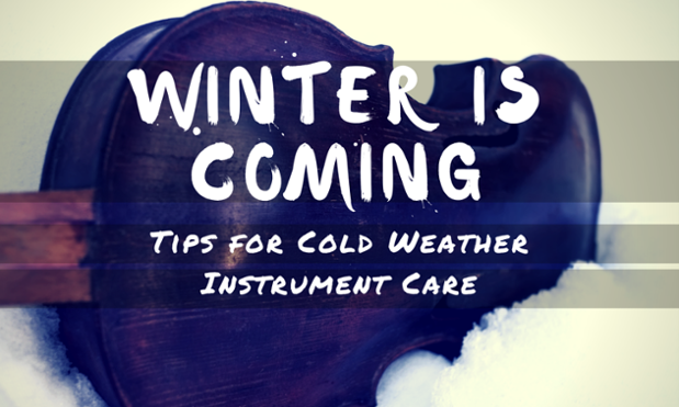 Winter Is Coming: Tips For Cold Weather Instrument Care