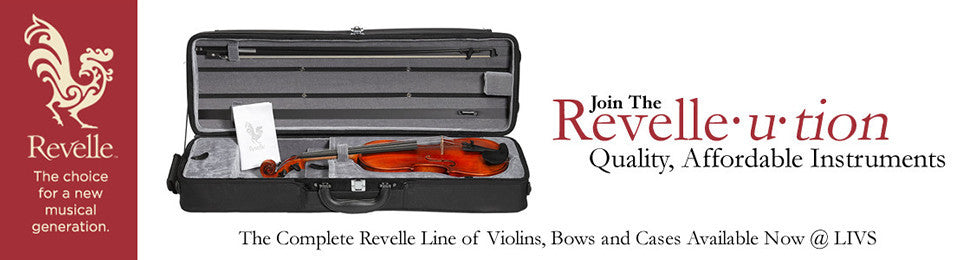 Join The Revellution - A New Line of Affordable Violins, Bows and Cases