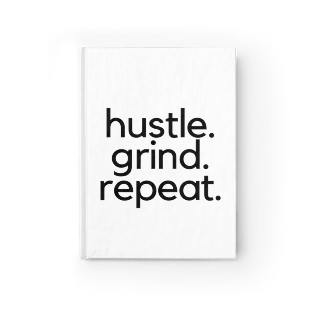 Hustle Grind Repeat Journal - Ruled Line White