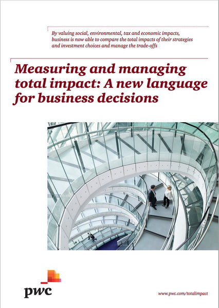 Rapport: Measuring and managing total impact - A new language for business decisions