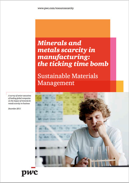 Rapport: Minerals and metals scarcity in manufacturing: The ticking time bomb