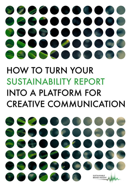Whitepaper: How to turn your sustainability report into a platform for creative communication
