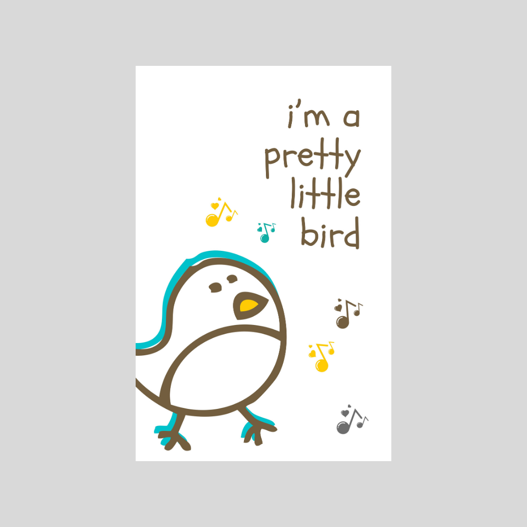 I'm A Pretty Little Bird