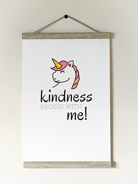 Kindness Begins With Me - Unicorn