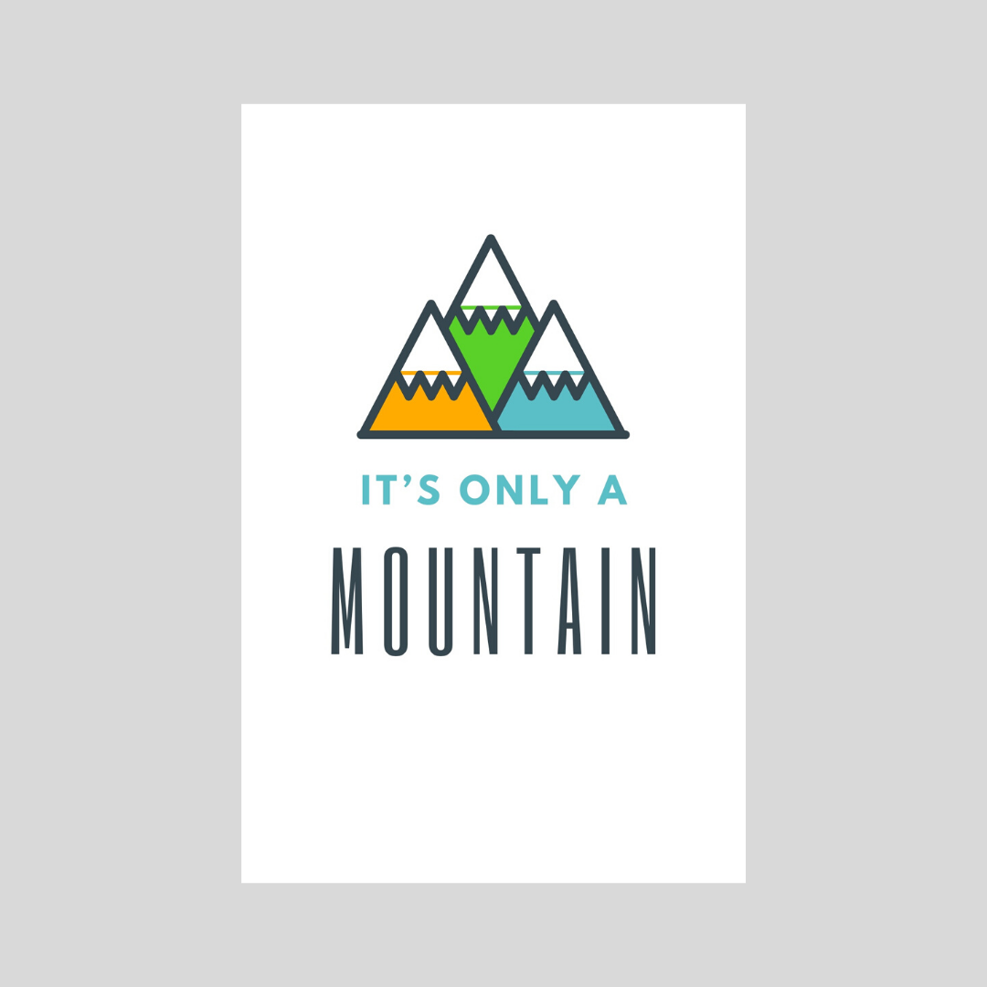 It's Only A Mountain - Orange