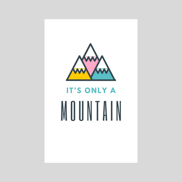 It's Only A Mountain - Pink