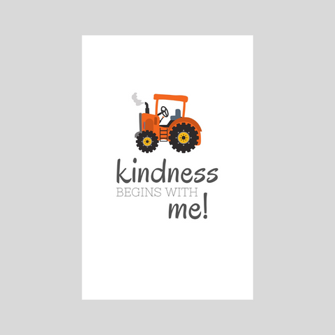 Kindness Begins With Me - Tractor