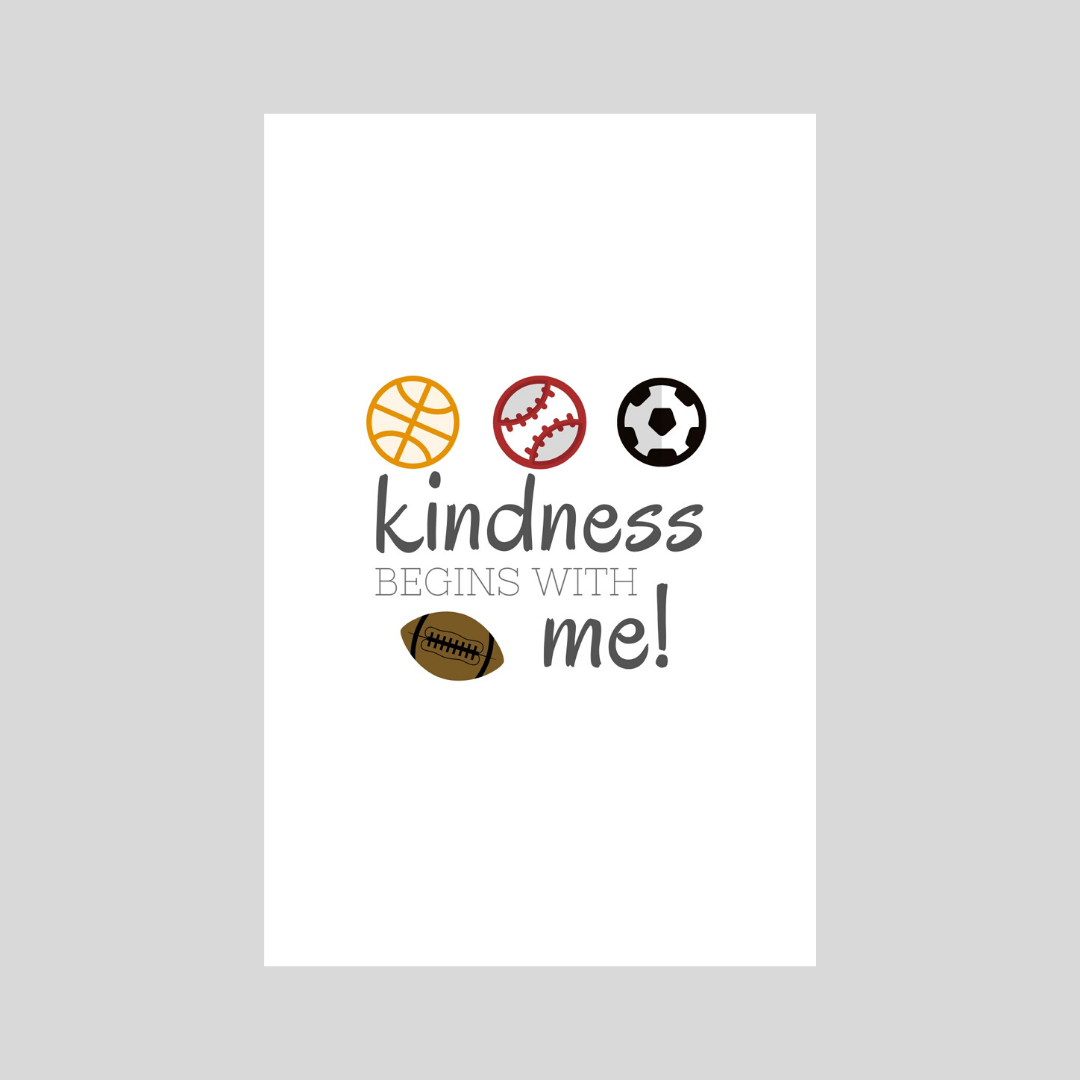Kindness Begins With Me - Sports