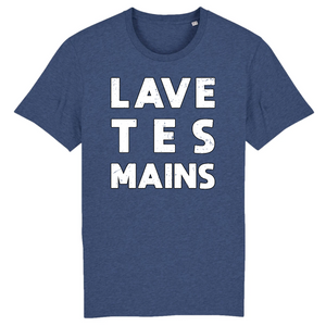 Covid-19 Lave Tes Mains T-shirt humour