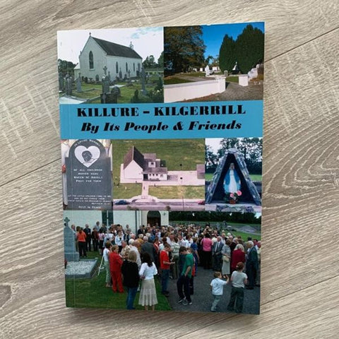 Killure – Kilgerrill – By Its People & Friends book