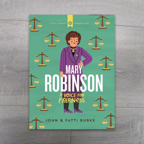 Mary Robinson: A Voice for Fairness - Salmons Book Store, Ballinasloe, Galway