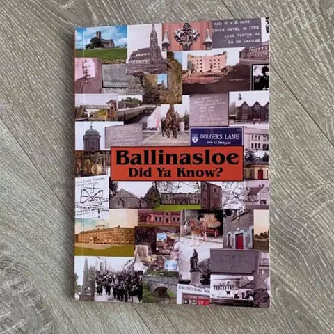 Ballinasloe – Did Ya Know