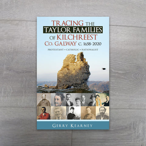 Buy Tracing the Taylor Families of Kilchreest Co. Galway c.1658 - 2020 book online