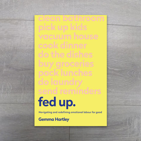 Fed Up. by Gemma Hartley - Salmons Department Store, Ballinasloe, Galway