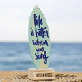 Tablita de madera Life is better when you surf - 24 x 8 cm / Azul - Azul - 24 x 8 cm - Azul - Azul -  Misswood
