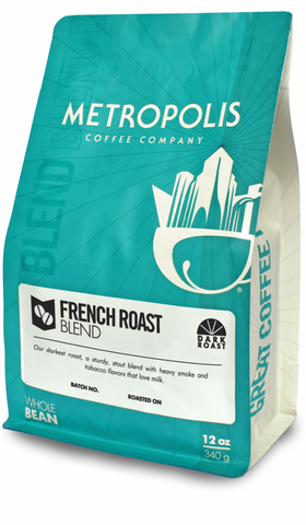 French Roast Blend - Metropolis Coffee