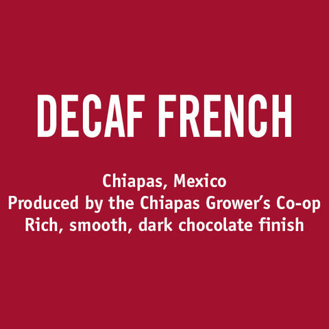 Decaf French Roast Organic - Barrington Coffee