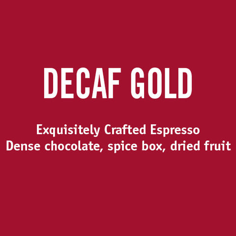 Decaf Gold Espresso Blend - Barrington Coffee