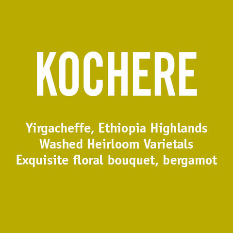 Ethiopia Kochere - Barrington Coffee