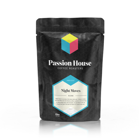 Night Moves Dark Roast Blend - Passion House