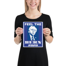 "Load image into Gallery viewer, ""Feel the Bern 2020"" Poster"