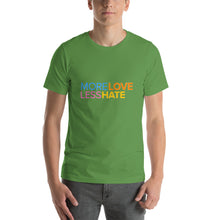 "Load image into Gallery viewer, ""More Love Less Hate"" Short-Sleeve Unisex T-Shirt - ElectionWarehouse"