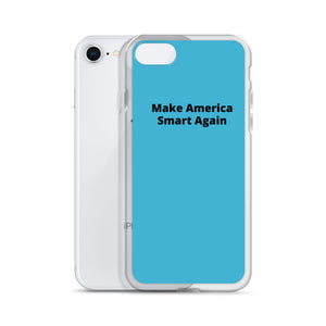 """Make America Smart Again"" Anti-Trump iPhone Case - ElectionWarehouse"