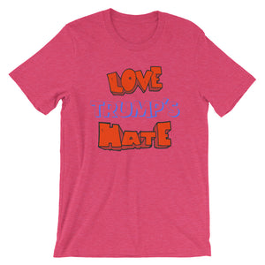 """Love Trump's Hate"" Unisex T-Shirt - ElectionWarehouse"