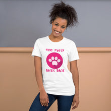 "Load image into Gallery viewer, ""This Pussy Bites Back"" Unisex T-Shirt - ElectionWarehouse"