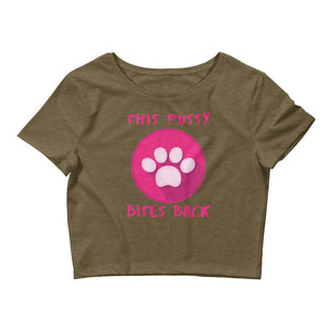 """This Pussy Bites Back"" Women's Crop Tee - ElectionWarehouse"