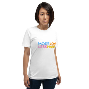 """More Love Less Hate"" Short-Sleeve Unisex T-Shirt - ElectionWarehouse"