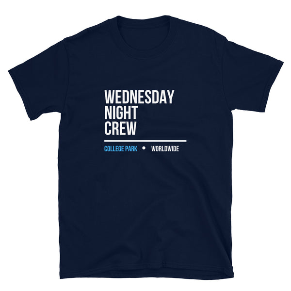 Wednesday Night Crew College Park | Unisex T-Shirt