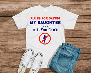 Rules For Dating My Daughter - Creative Soul, LLC