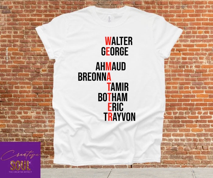 We Matter. Say Their Names. | BLM Shirt