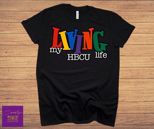 Living My HBCU Life - Creative Soul, LLC