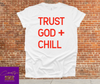 Trust God + Chill - Creative Soul, LLC