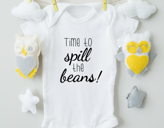 Time To Spill The Beans Onesie/Pregnancy Announcement