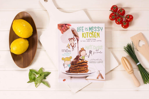 Life Is Messy CookBook