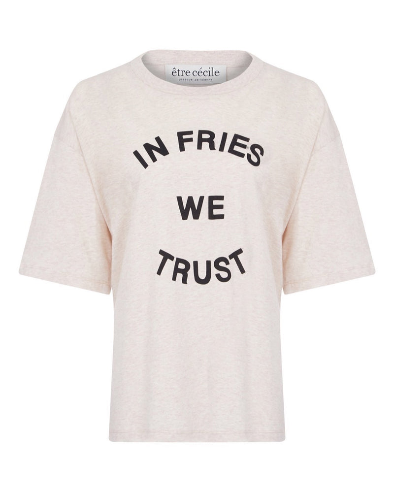 In Fries We Trust Juliette T-shirt