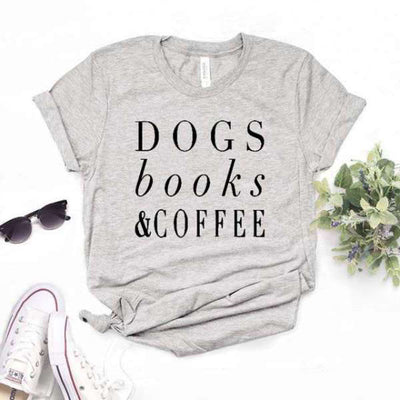 T Shirt Citation Dogs Books Coffee
